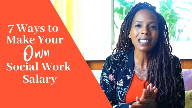 Make Your Own Social Work Salary: 7 Expert Ways to Start Today